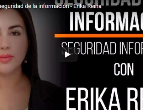 Buenas prácticas en seguridad de la información – Erika Reina